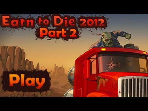 Earn to Die 2012: Part 2 Gameplay Walkthrough