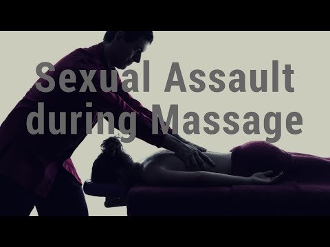 Sexual Assault during Massage - Massage Monday #370