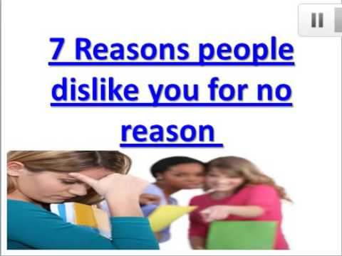 Why Do So Many People Hate Me?| 7 reasons people dislike you for no reason.