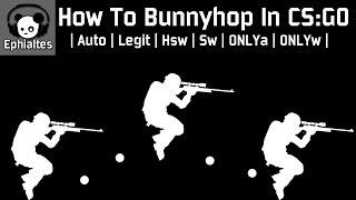 Как прописать bunny hop в кс го мониторинг серверов classic offensive