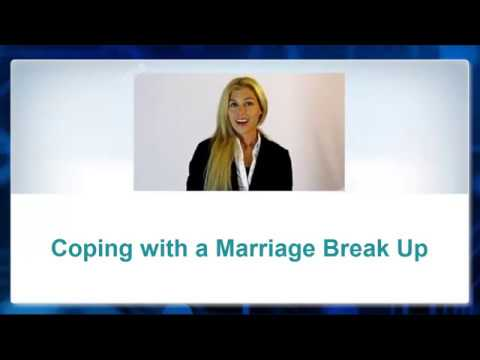Coping with a Marriage Break Up