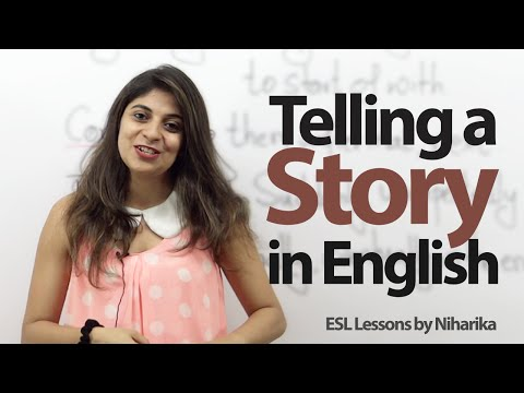 How to tell a story( Past Events) in English? -  Spoken English lesson
