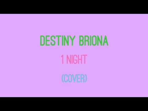 Destiny Briona - 1 Night (Sped Up/Lyrics)