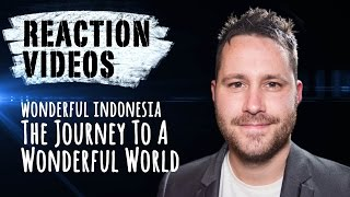 Wonderful Indonesia - The Journey to a Wonderful World | REACTION