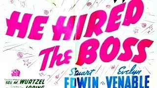He hired the boss (1943) full movie