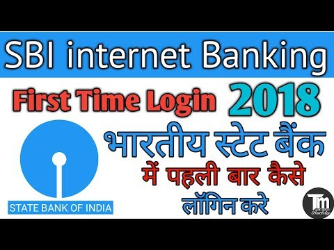 SBI net Banking First Time Login 2018