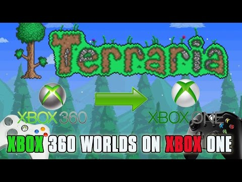 How To: Transfer Terraria Xbox 360 Worlds To Xbox One - Terraria 1.2.4 Update