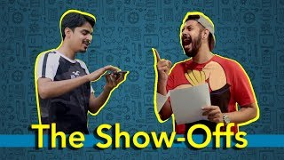 The Show-offs | Bekaar Films | Comedy Skit
