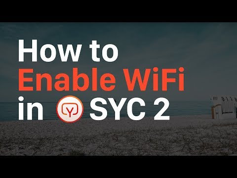 How to Enable Wi-Fi in SYC 2