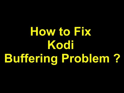 How to Fix Kodi Buffering with Easy Advanced Settings