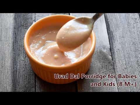 Urad Dal Porridge Recipe for Babies, Toddlers and Kids