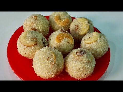 Rava Laddu (Suji), Indian Dessert Recipe by Priya