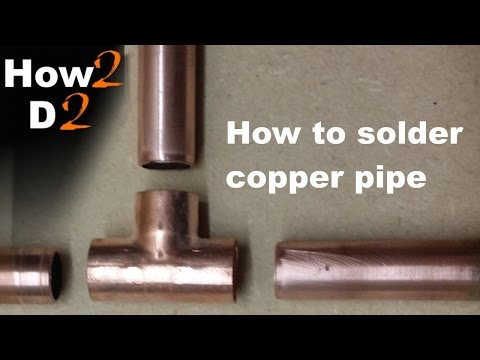 How to solder copper pipe Joining plumb copper pipe