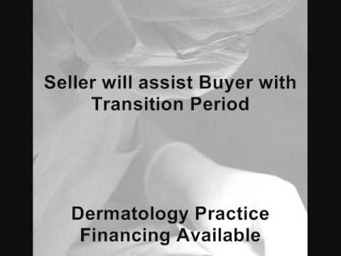 Dermatology Practice Appraisal and Sales