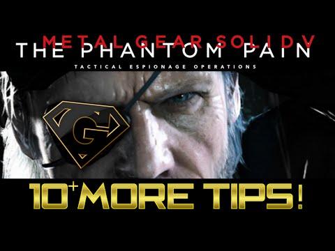 MGSV: The Phantom Pain - 10 More Tips and Tricks!