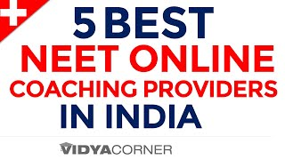 5 Best NEET Online Learning Options in India | NEET Online Preparation | Test Papers