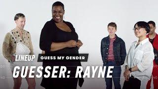 Guess My Gender (Rayne)   Lineup   Cut