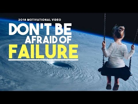 Why You Shouldn't Be Afraid Of Failure (One Minute Motivation)