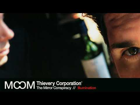 Thievery Corporation - Illumination [Official Audio]