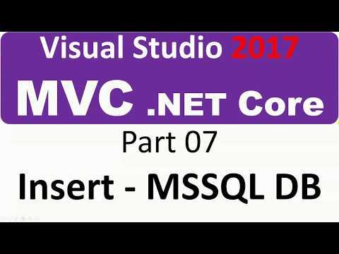 Visual Studio 2017 - MVC Core - Part 07 - insert into database