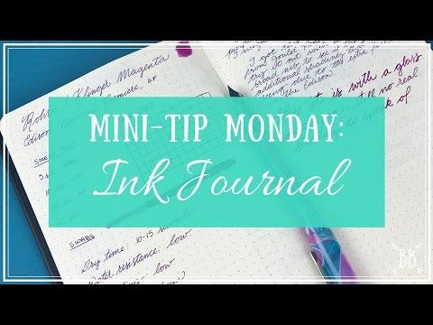Mini-Tip Monday: Ink Journal