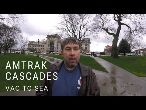 RIDING THE AMTRAK CASCADES - VANCOUVER TO SEATTLE