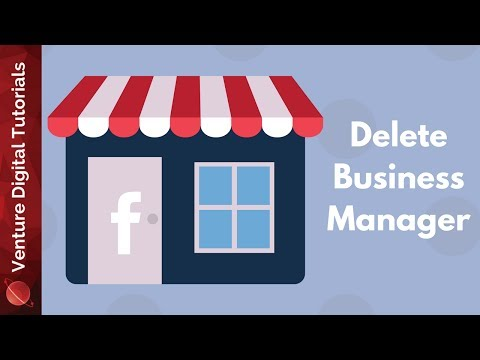 Safely Remove A Business From Facebook's Business Manager (How To)