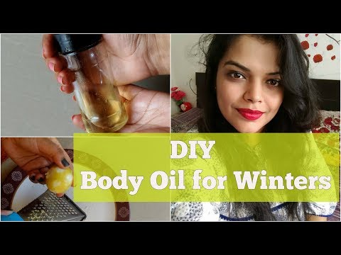 DIY HOMEMADE BODY & FACE OIL FOR WINTERS IN HINDI | HOW TO MAKE DULL SKIN GLOW & RADIANT