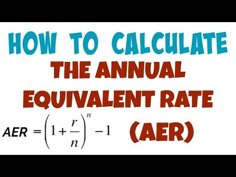 017: How to Calculate the Annual Equivalent Rate (AER)