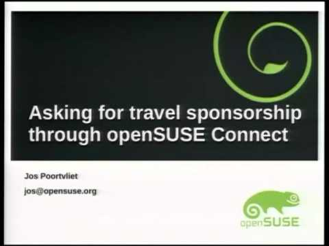 Jos Poortvliet - Asking for travel sponsorship through openSUSE Connect - openSUSE Conference 2013