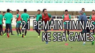 Timnas U22 Bawa 21 Pemain Dari 25 Pemain Ke SEA GAMES