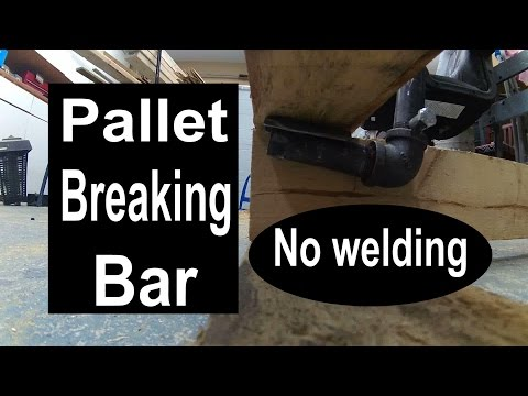 Pallet breaking bar....no welding required!
