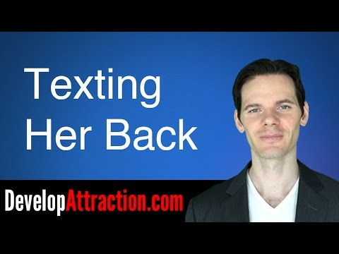 Texting Your Girlfriend Back
