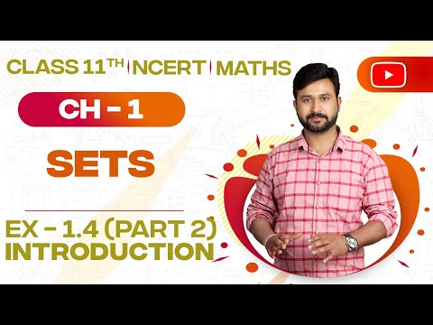 Venn Diagram, Union, Intersection & Difference of Sets | CBSE 11 NCERT Math's Ex 1.4 Into (Part 2)
