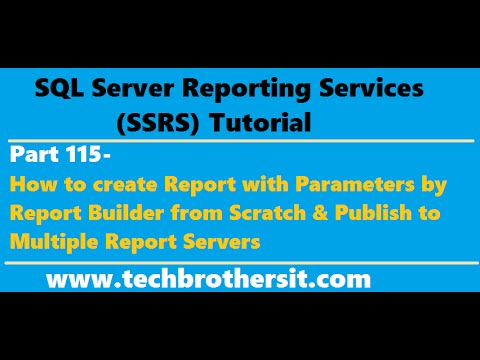 SSRS Tutorial Part 115-How to create Report with Parameters by Report Builder from Scratch
