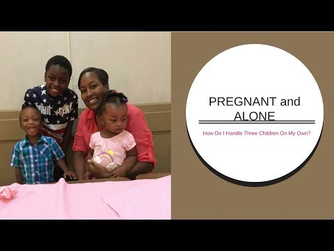 Pregnant and Alone: How Do I Handle 3 Kids On My Own?
