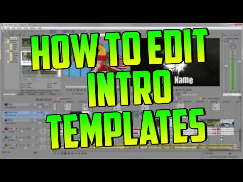 How To Edit Intro Templates On Sony Vegas 11/12/13