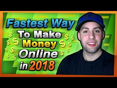 Fastest Way To Make Money Online In 2018 (Without Shopify or BitCoin)