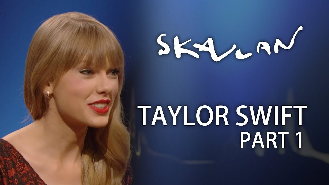 "Taylor Swift  | ""It´s no secret that I write songs about people"" | Part 1 | SVT/NRK/Skavlan"