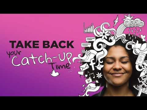 Take back your catch up time