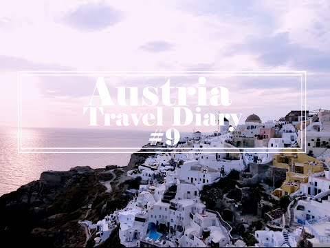 Austria Travel Diary #9 | Paris, France + Santorini, and Athens, Greece