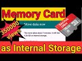 Using SD card as internal storage on Android: Easy Steps, no root needed.