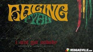 Raging Fyah - I Ain