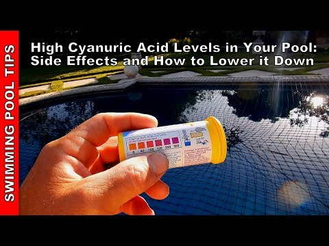 High Cyanuric Acid Levels & How it Effects Your Pool & Some Ways to Lower it Down & Keep it Down