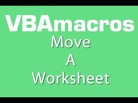 Move A Worksheet - VBA Macros - Tutorial - MS Excel 2007, 2010, 2013