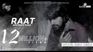 Arshman Khan - Raat | Kese Hain Hum Yeh Baat Na Pucho (Prod. by KRYPTON GUYS)