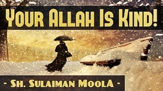 O Sinner! - Your Allah Is Kind! ᴴᴰ ┇ Amazing Reminder ┇ by Sh. Sulaiman Moola ┇ The Daily Reminder ┇