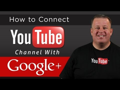 How To Connect Your Google Plus Page with Your Youtube Channel