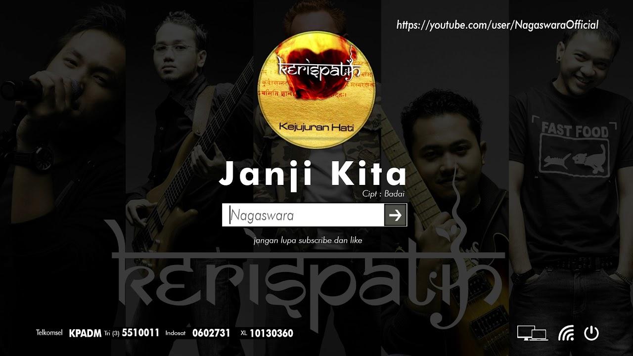 Download Kerispatih - Janji Kita MP3 Gratis