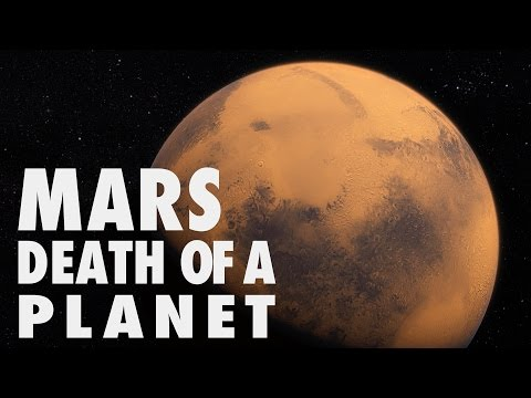 Mars: Death of a Planet